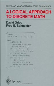 A Logical Approach to Discrete Math (Monographs in Computer Science) free download