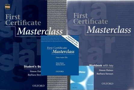 First Certificate Masterclass: Student book, Workbook, Audio, Supplementary Material free download