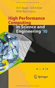 High Performance Computing in Science and Engineering '10 free download