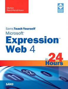 Sams Teach Yourself Microsoft Expression Web 4 in 24 Hours free download