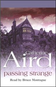 Passing Strange by Catherine Aird (Audiobook) free download