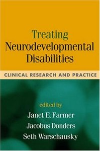 Treating Neurodevelopmental Disabilities: Clinical Research and Practice free download