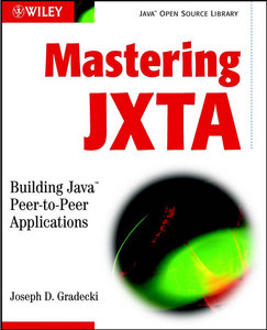 Mastering JXTA free download