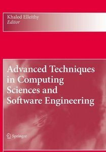 Advanced Techniques in Computing Sciences and Software Engineering free download
