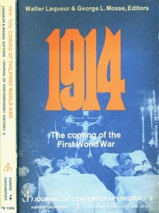 1914: The Coming of the First World War - Laqueur and Mosse (1966) free download