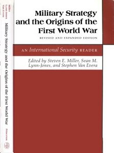Military Strategy and the Origins of the First World War - Miller (1991) free download