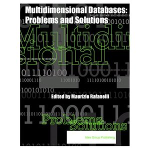 Multidimensional Databases: Problems and Solutions free download