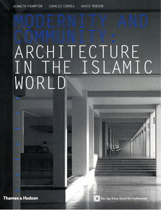 Modernity and Continuity: Architecture in the Islamic World free download