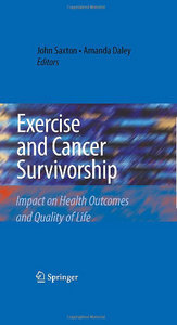 Exercise and Cancer Survivorship: Impact on Health Outcomes and Quality of Life free download