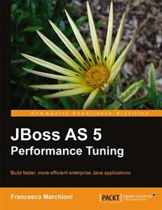 JBoss AS 5 Performance Tuning free download