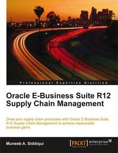 Oracle E-Business Suite R12 Supply Chain Management free download