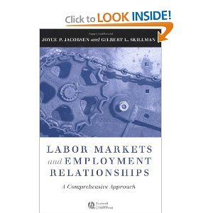 Labor Markets and Employment Relationships: A Comprehensive Approach free download
