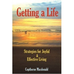 Getting a Life: Strategies for Joyfulamp; Effective Living free download