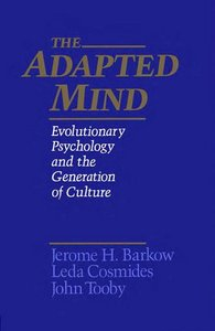 The Adapted Mind: Evolutionary Psychology and the Generation of Culture free download