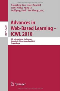 Advances in Web-Based Learning - ICWL 2010 free download