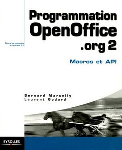Programmation OpenOffice.org 2 : Macros OOoBasic et API free download