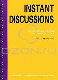 Instant Discussions: Photocopiable Lessons on Common Topics free download