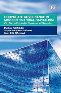 Corporate Governance in Modern Financial Capitalism: Old Mutual's Hostile Takeover of Skandia free download