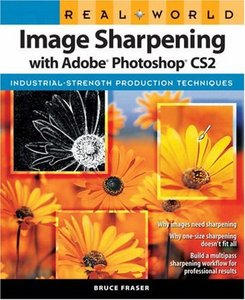 Real World Image Sharpening with Adobe Photoshop CS2 free download