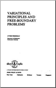 Variational Principles and Free-Boundary Problems free download