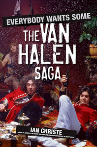 Everybody Wants Some: The Van Halen Saga free download