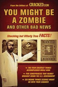 You Might Be a Zombie and Other Bad News: Shocking but Utterly True Facts free download
