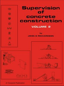 Supervision of Concrete Construction, Volume 2 free download