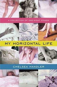 My Horizontal Life: A Collection of One-Night Stands - Chelsea Handler free download