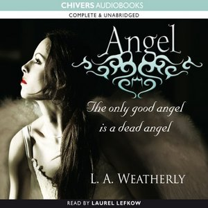 Angel by L. A. Weatherly (Audiobook) free download