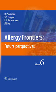 Allergy Frontiers:Future Perspectives, Volume 6 free download