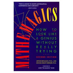 Mathemagics: How to Look Like a Genius without Really Trying free download