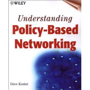 Understanding Policy-Based Networking free download