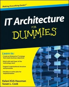 IT Architecture For Dummies free download