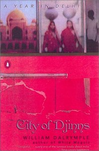 City of Djinns: A Year in Delhi free download