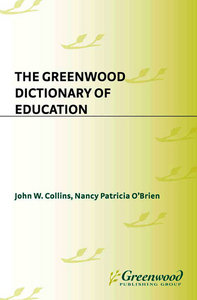 The Greenwood Dictionary of Education free download