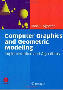 Computer Graphics and Geometric Modelling: Implementationamp; Algorithms free download