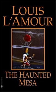 The Haunted Mesa by Louis L'Amour (Audiobook) free download