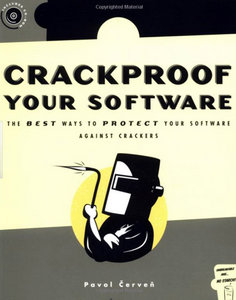 Crackproof Your Software: Protect Your Software Against Crackers free download