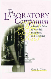 The Laboratory Companion: A Practical Guide to Materials, Equipment, and Technique free download