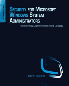 Security for Microsoft Windows System Administrators: Introduction to Key Information Security Concepts free download