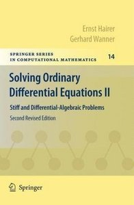 Solving Ordinary Differential Equations II: Stiff and Differential-Algebraic Problems free download