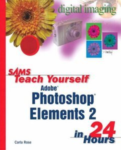 Sams Teach Yourself Photoshop Elements 2 in 24 Hours free download