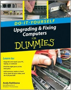 Upgrading and Fixing Computers Do-it-Yourself For Dummies, 8th Revised edition free download