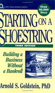 Starting on a Shoestring: Building a Business Without a Bankroll free download