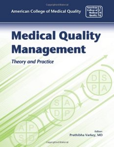 Medical Quality Management: Theory and Practice free download