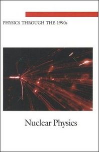 Nuclear Physics (Physics Through the 1990s: A Series) download dree