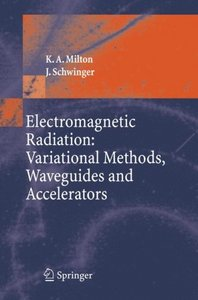 Electromagnetic Radiation: Variational Methods, Waveguides and Accelerators free download