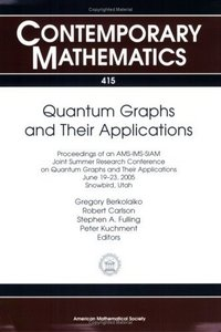 Quantum Graphs and Their Applications (Contemporary Mathematics) free download