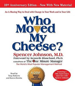 Who Moved My Cheese? by Spencer Johnson (Audiobook) free download