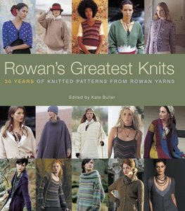 Rowan's Greatest Knits: 30 Years of Knitted Patterns from Rowan Yarns free download